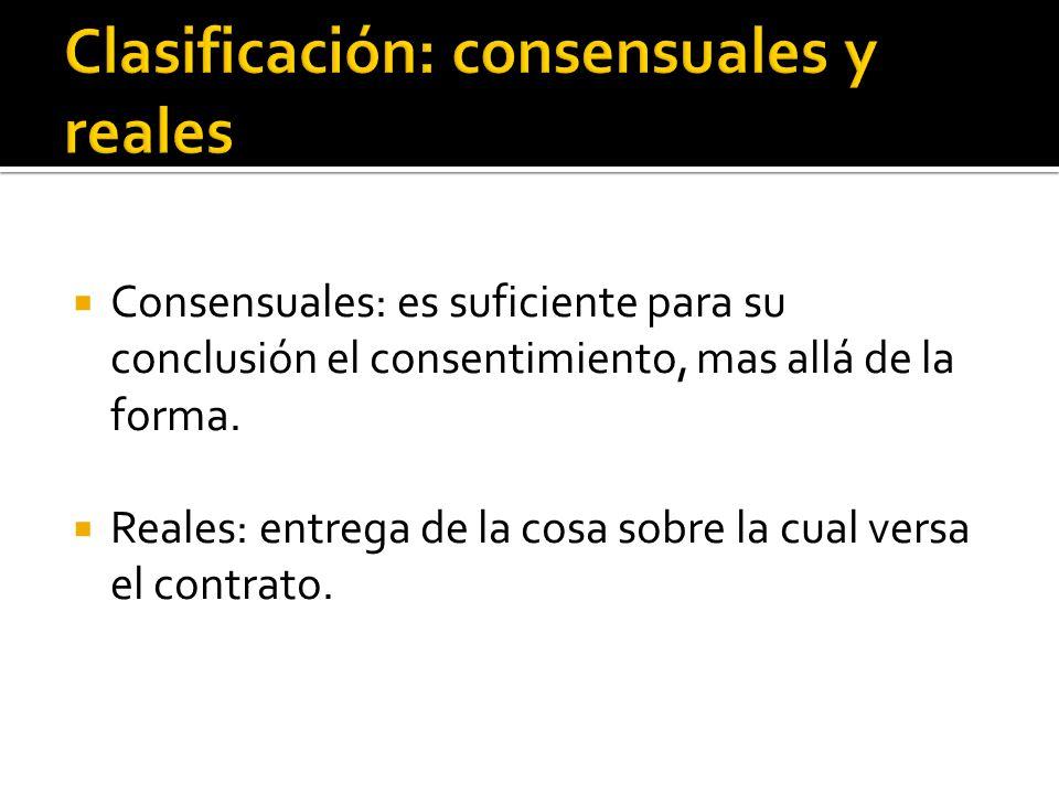 Clasificación: consensuales y reales