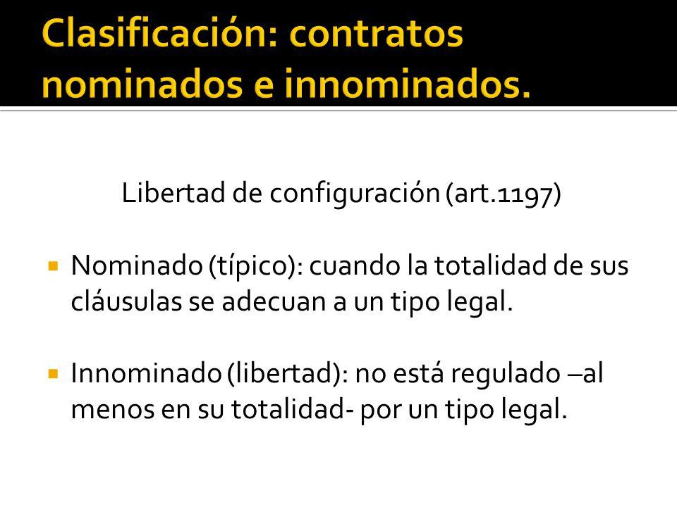 Clasificación: contratos nominados e innominados.