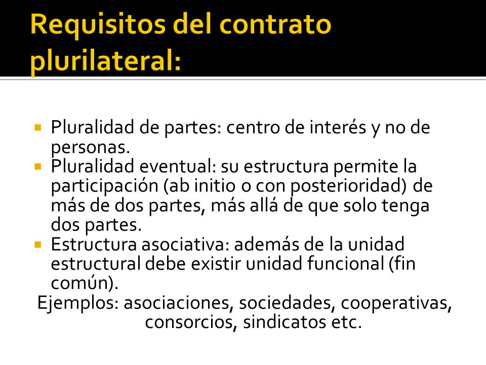Requisitos del contrato plurilateral: