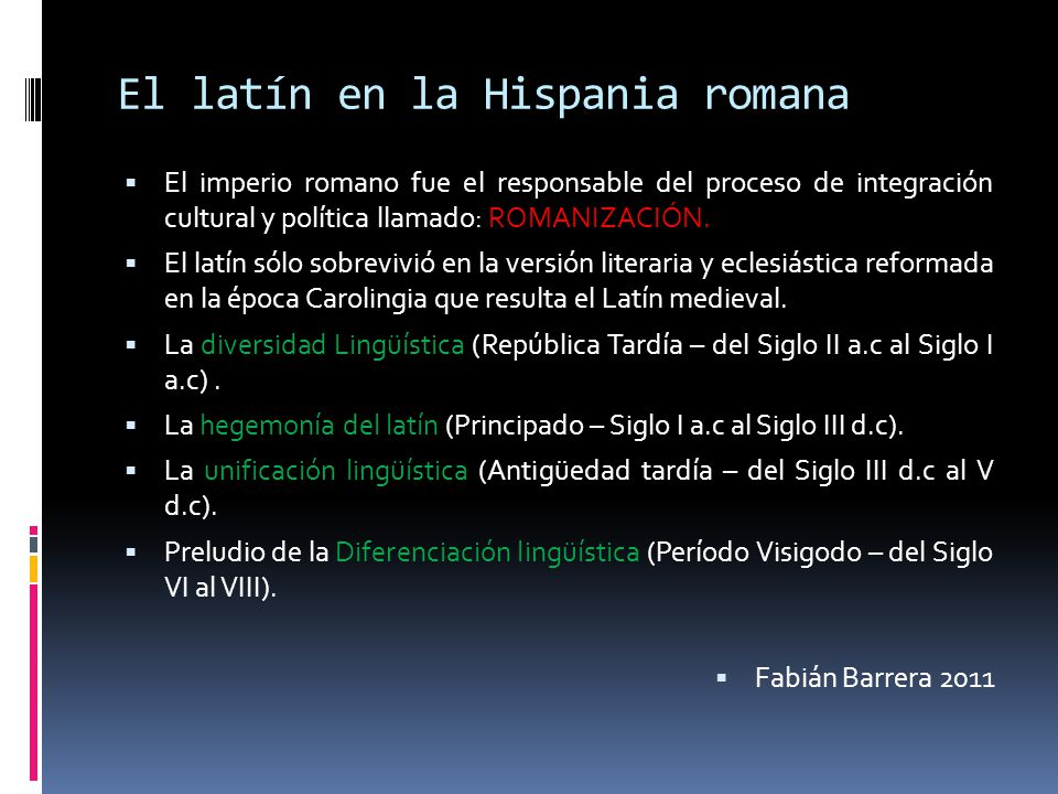 El latín en la Hispania romana