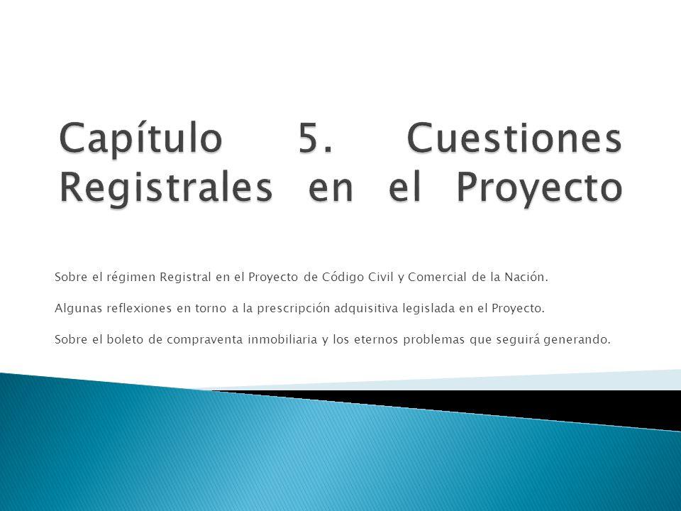 Capítulo 5. Cuestiones Registrales en el Proyecto