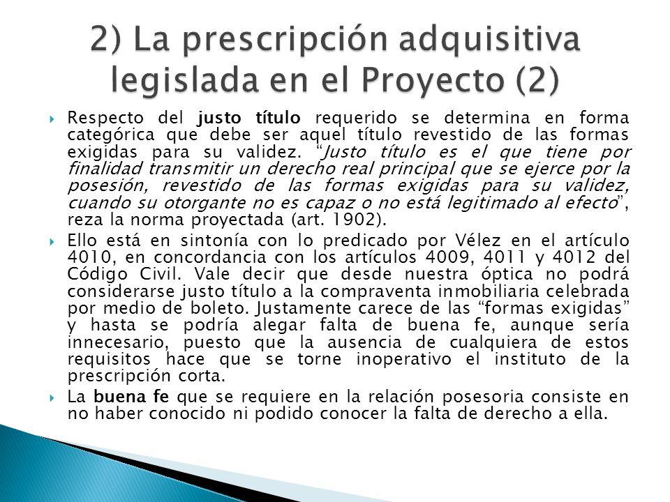 2) La prescripción adquisitiva legislada en el Proyecto (2)