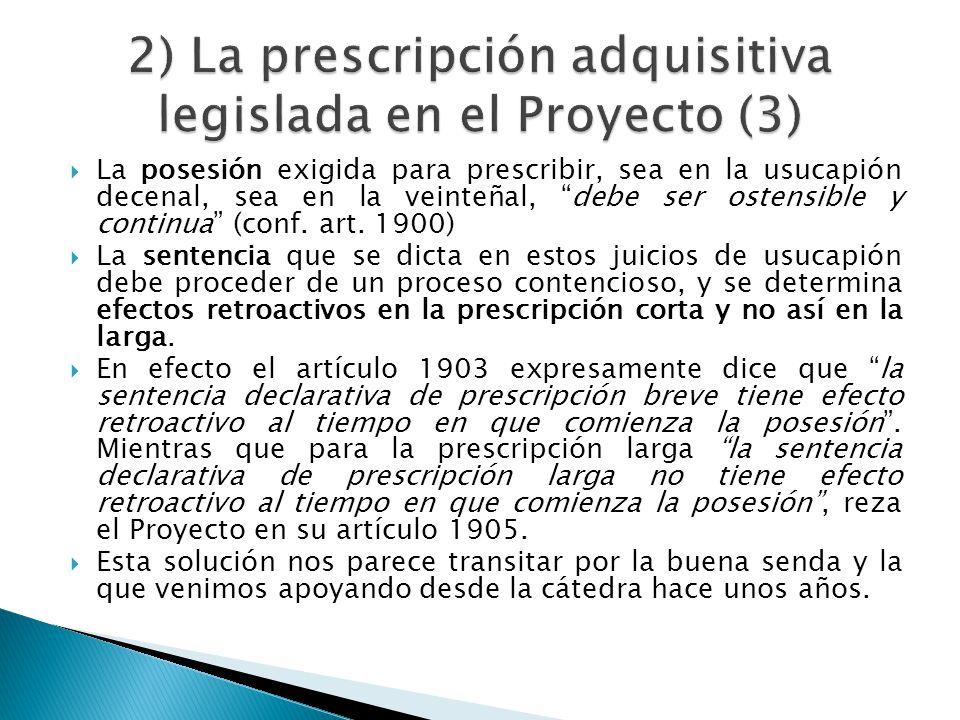 2) La prescripción adquisitiva legislada en el Proyecto (3)