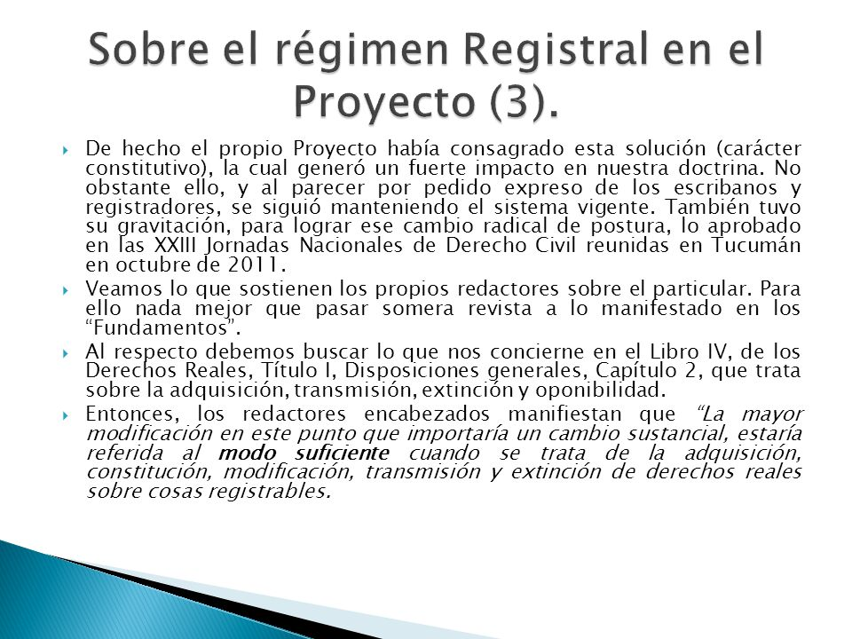 Sobre el régimen Registral en el Proyecto (3).