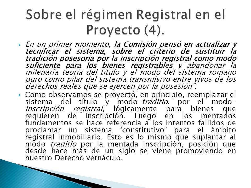 Sobre el régimen Registral en el Proyecto (4).
