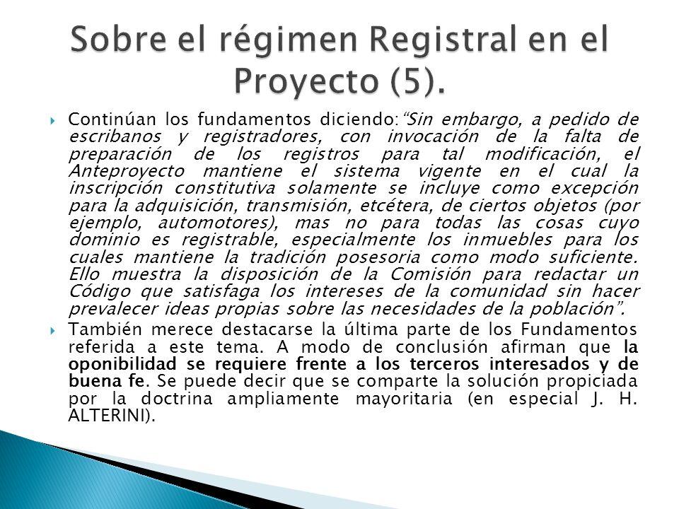 Sobre el régimen Registral en el Proyecto (5).