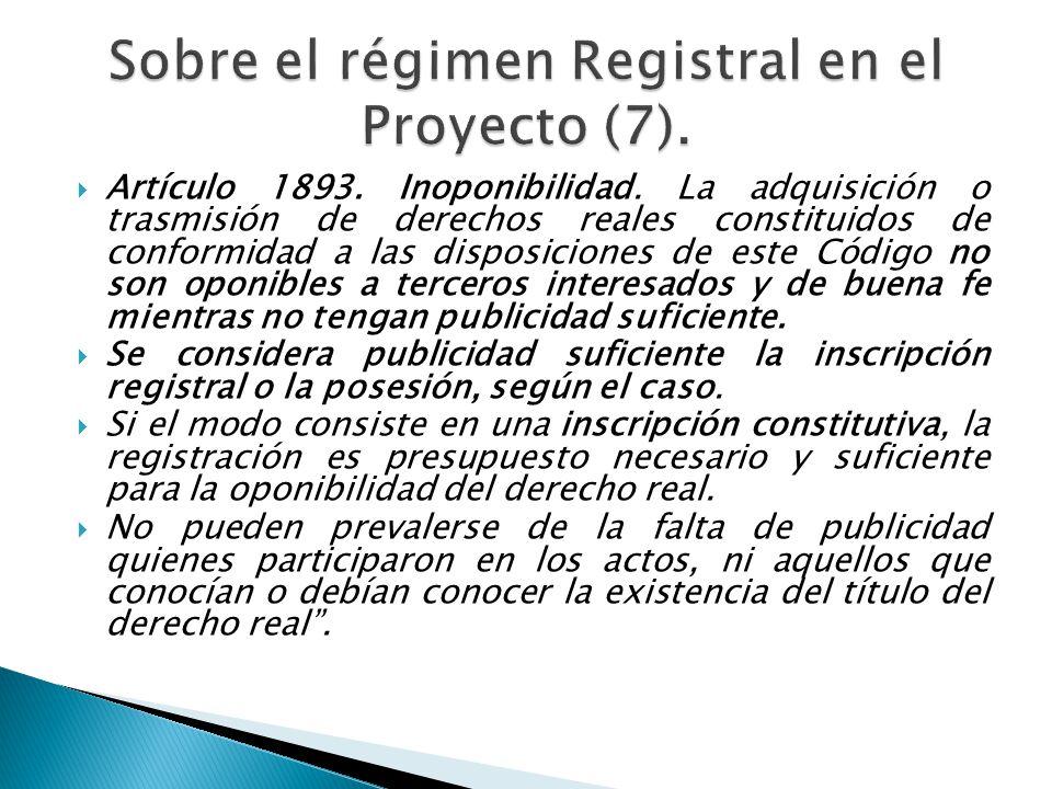 Sobre el régimen Registral en el Proyecto (7).