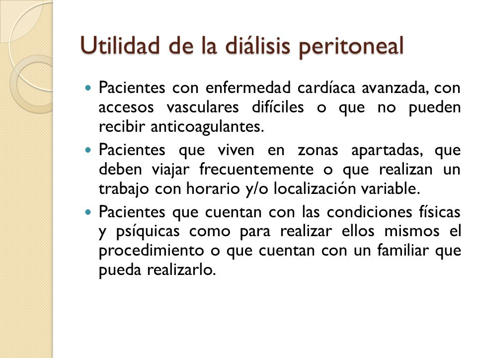 Utilidad de la diálisis peritoneal