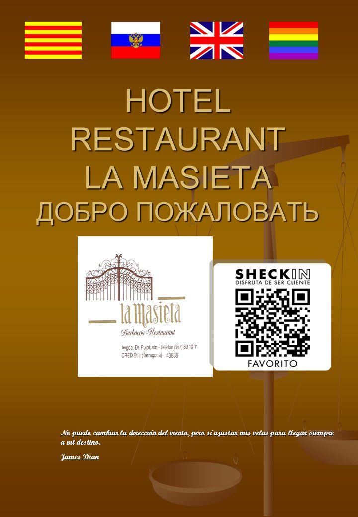 HOTEL RESTAURANT LA MASIETA ДОБРО ПОЖАЛОВАТЬ