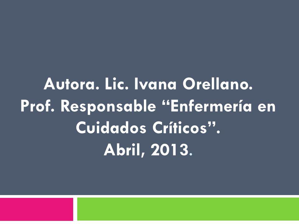 Autora. Lic. Ivana Orellano. Prof