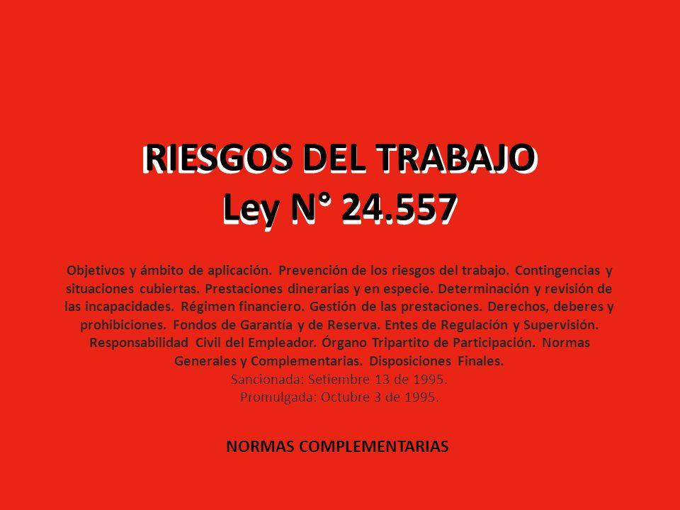 RIESGOS DEL TRABAJO Ley N° 24.557