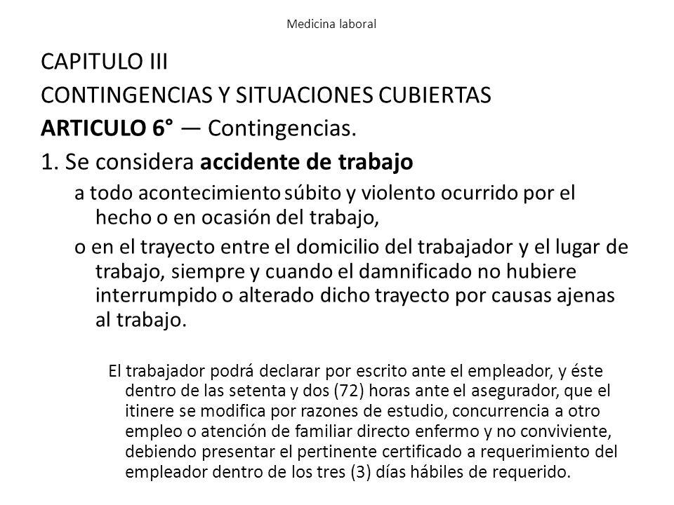 CONTINGENCIAS Y SITUACIONES CUBIERTAS ARTICULO 6° — Contingencias.
