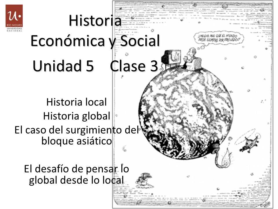 Historia Económica y Social Unidad 5 Clase 3