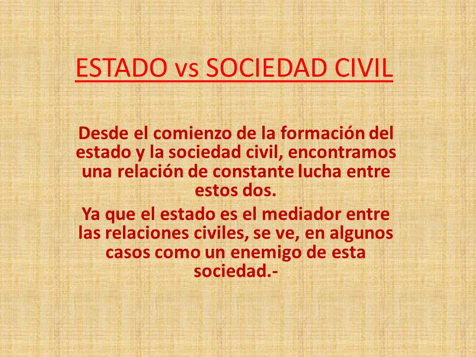 ESTADO vs SOCIEDAD CIVIL