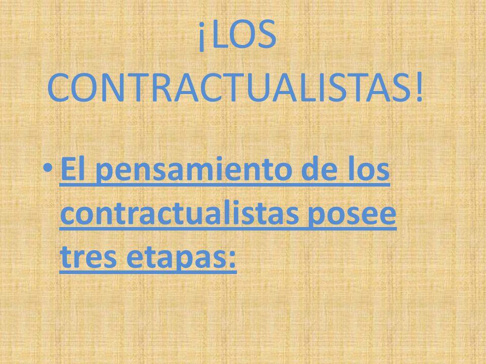 ¡LOS CONTRACTUALISTAS!