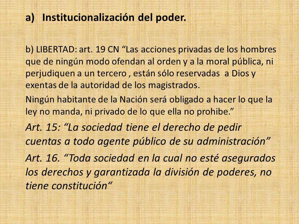 Institucionalización del poder.
