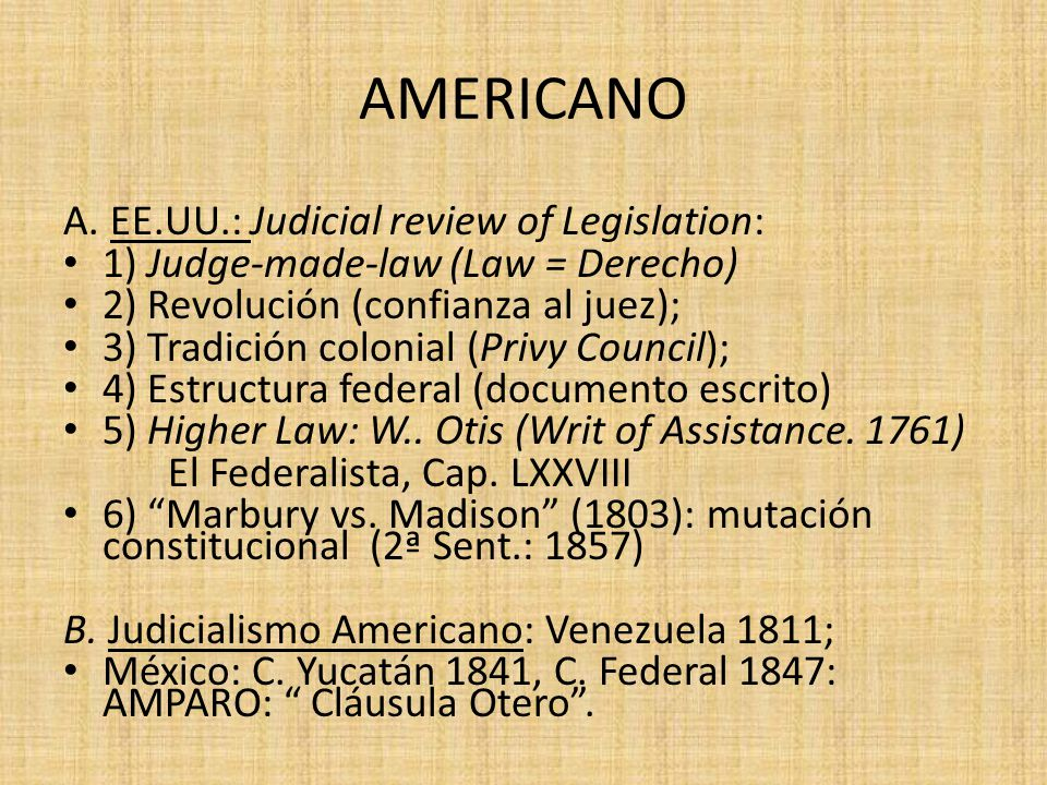 AMERICANO A. EE.UU.: Judicial review of Legislation: