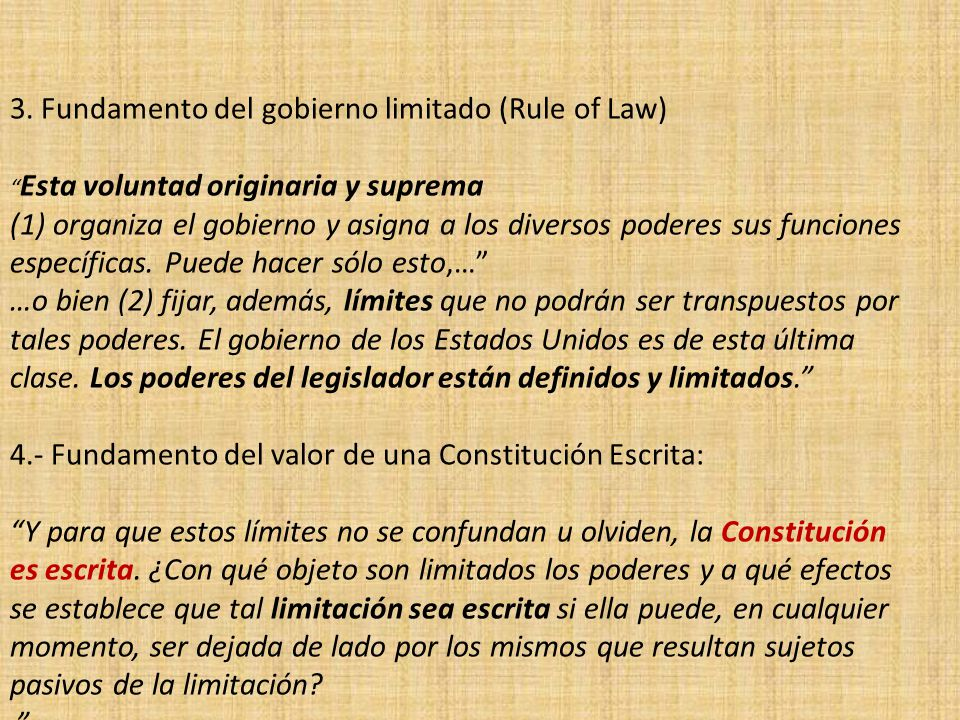 3. Fundamento del gobierno limitado (Rule of Law)