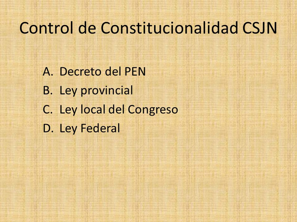 Control de Constitucionalidad CSJN
