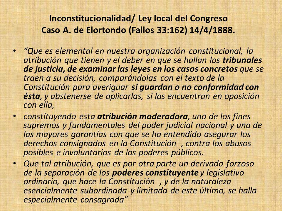 Inconstitucionalidad/ Ley local del Congreso Caso A