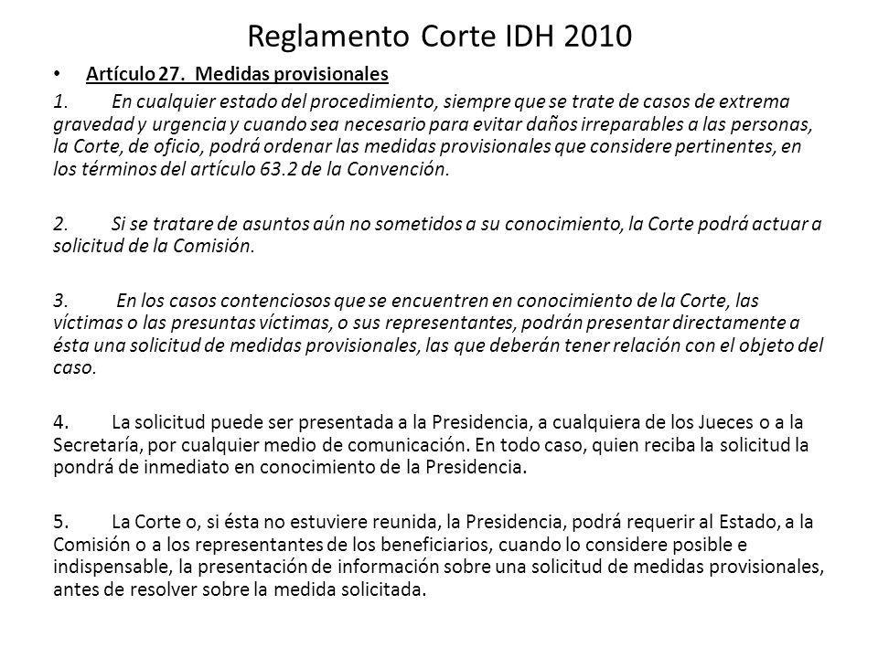Reglamento Corte IDH 2010 Artículo 27. Medidas provisionales