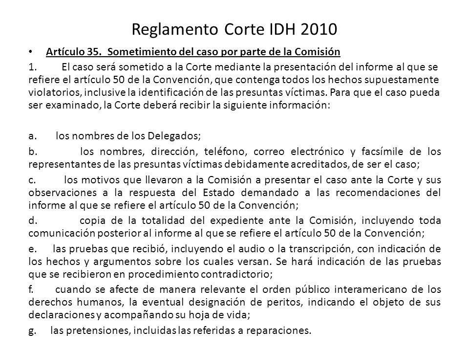 Reglamento Corte IDH 2010 Artículo 35. Sometimiento del caso por parte de la Comisión.