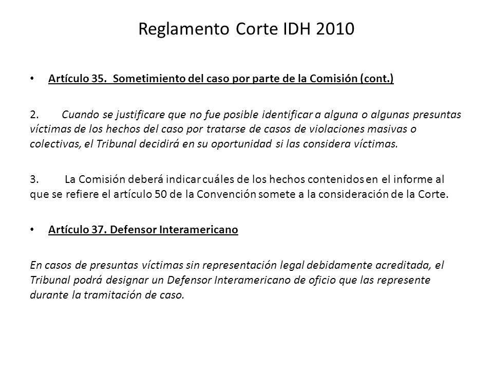 Reglamento Corte IDH 2010 Artículo 35. Sometimiento del caso por parte de la Comisión (cont.)
