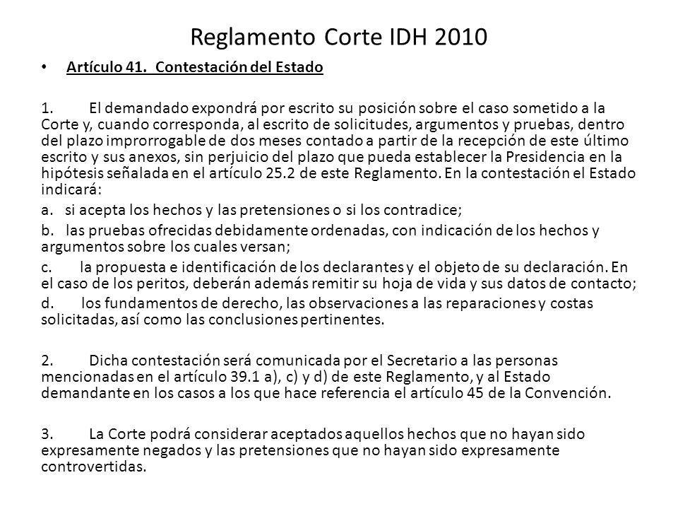 Reglamento Corte IDH 2010 Artículo 41. Contestación del Estado