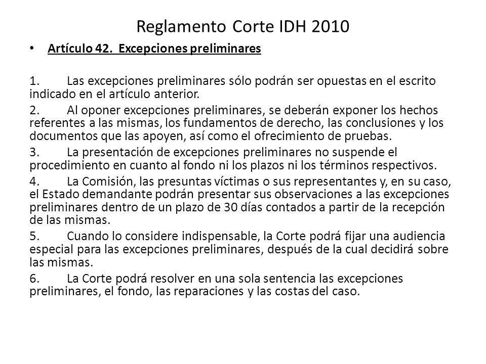 Reglamento Corte IDH 2010 Artículo 42. Excepciones preliminares