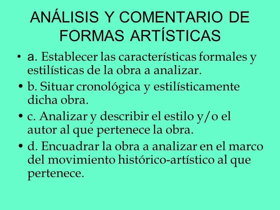 ANÁLISIS Y COMENTARIO DE FORMAS ARTÍSTICAS