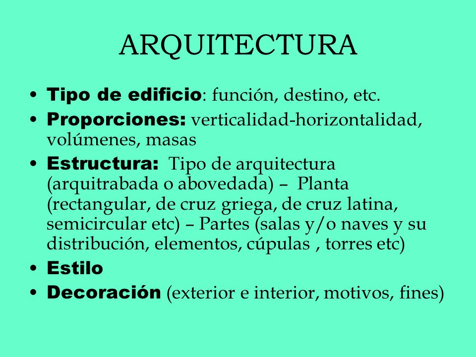 ARQUITECTURA Tipo de edificio: función, destino, etc.