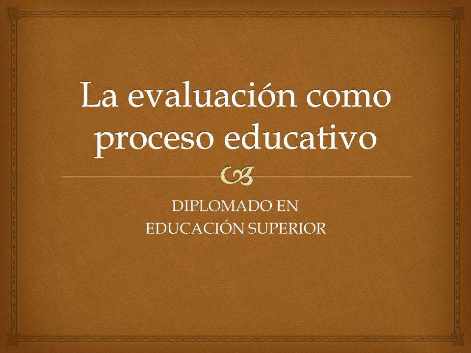 La evaluación como proceso educativo