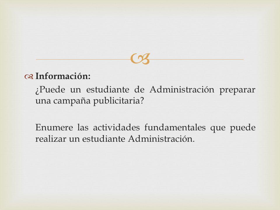 Información: ¿Puede un estudiante de Administración preparar una campaña publicitaria