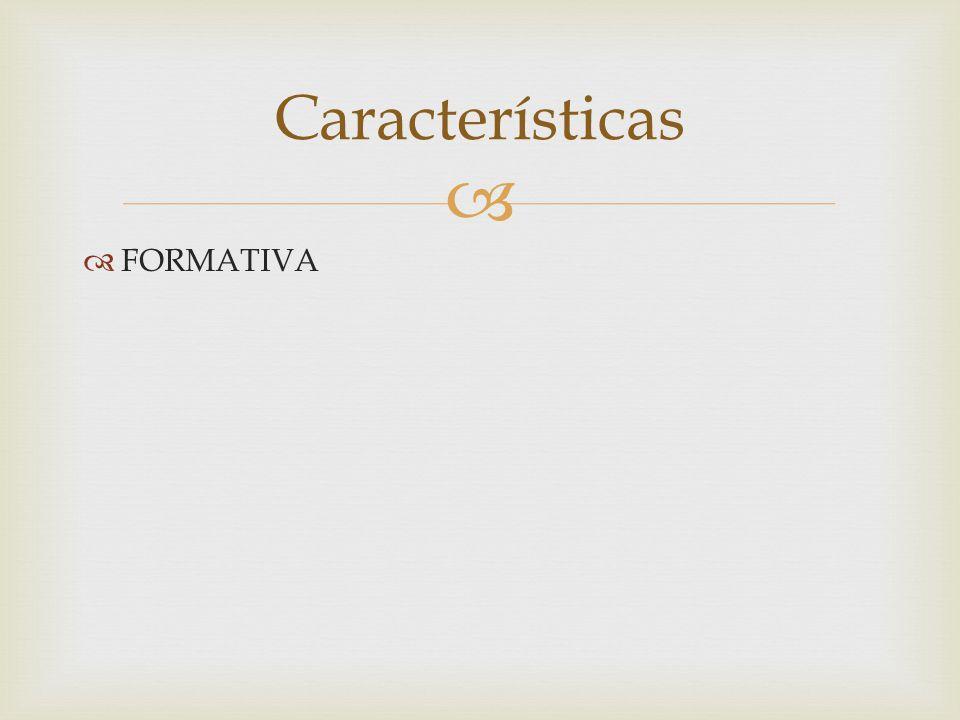 Características FORMATIVA