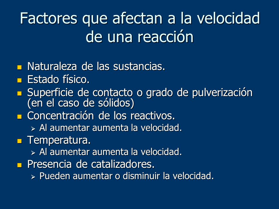 Factores que afectan a la velocidad de una reacción