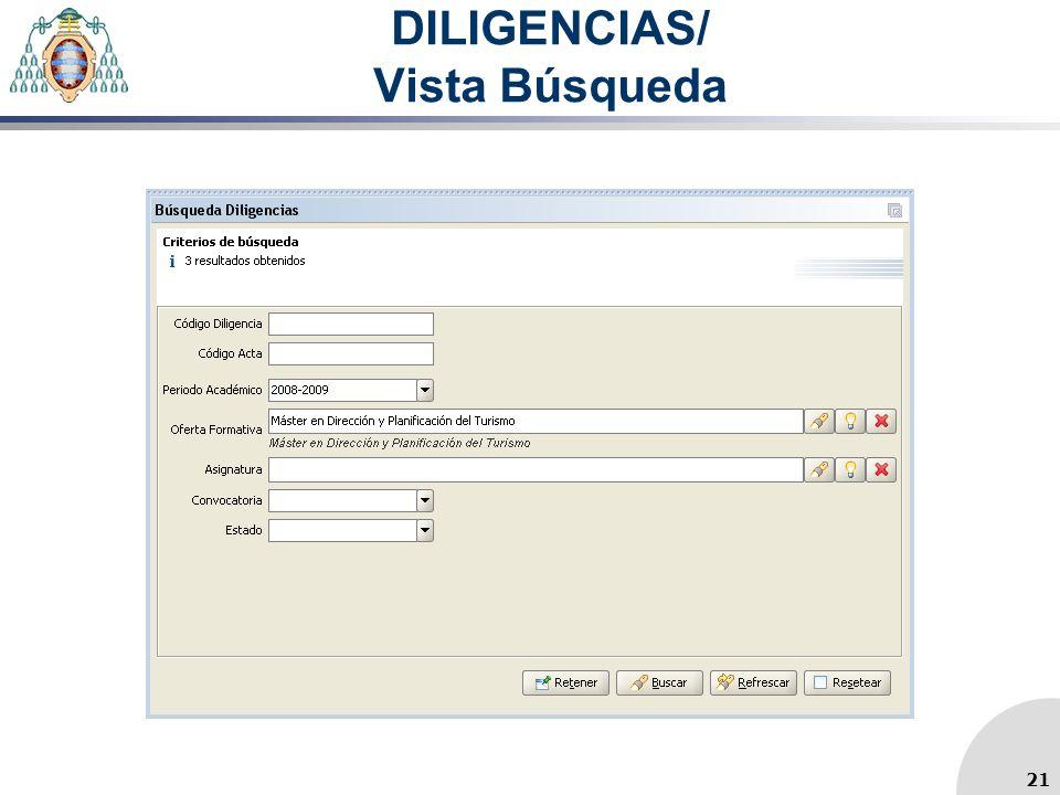 DILIGENCIAS/ Vista Búsqueda