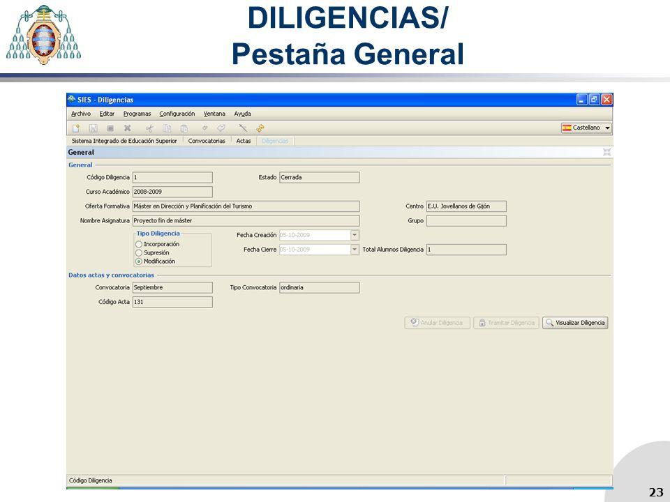 DILIGENCIAS/ Pestaña General