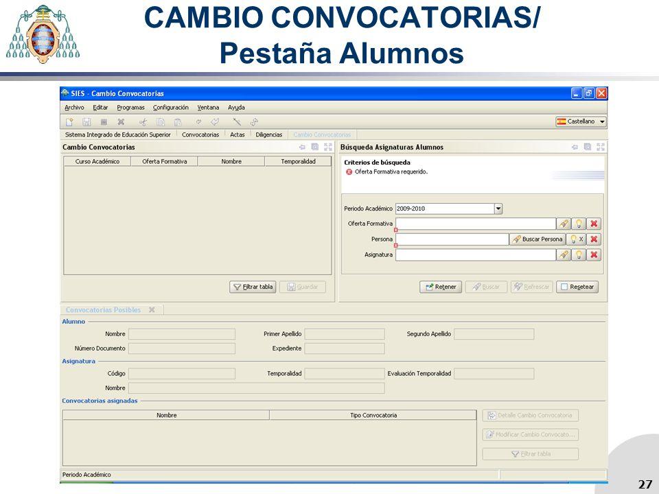 CAMBIO CONVOCATORIAS/ Pestaña Alumnos