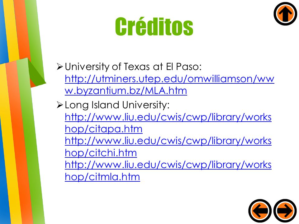 Créditos University of Texas at El Paso: http://utminers.utep.edu/omwilliamson/www.byzantium.bz/MLA.htm.
