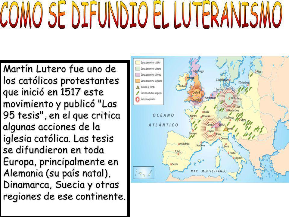 COMO SE DIFUNDIO EL LUTERANISMO