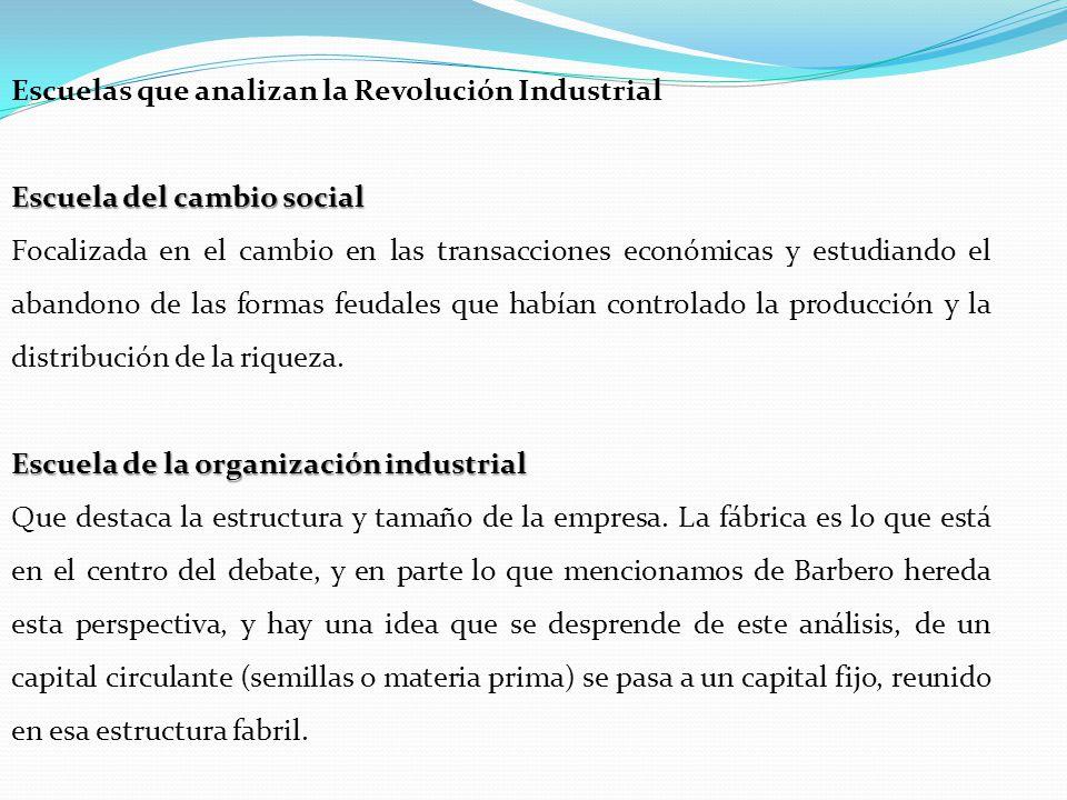 Escuelas que analizan la Revolución Industrial