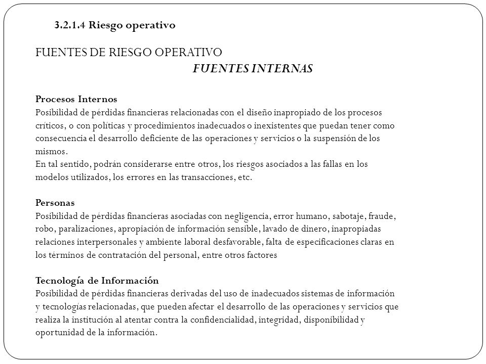 FUENTES DE RIESGO OPERATIVO FUENTES INTERNAS