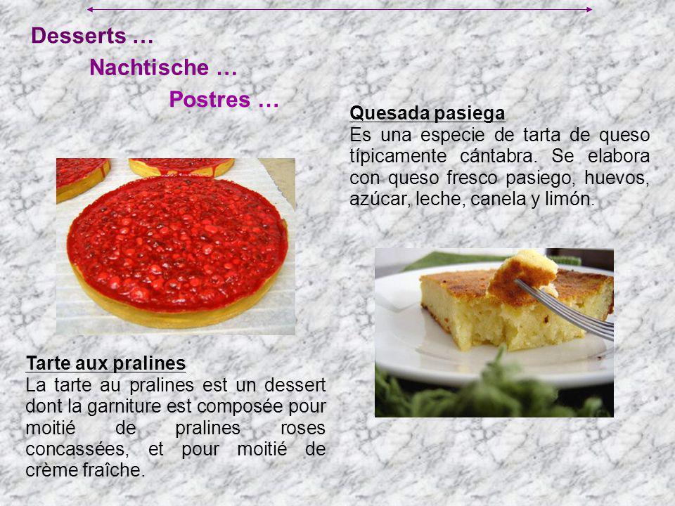 Desserts … Nachtische … Postres … Quesada pasiega