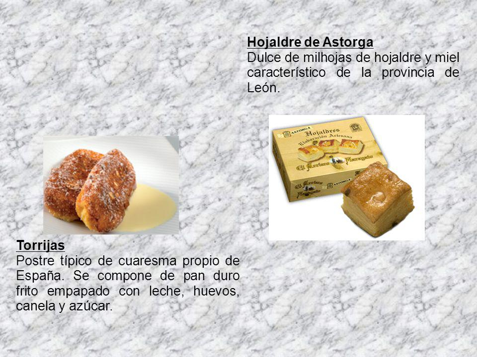 Hojaldre de Astorga Dulce de milhojas de hojaldre y miel característico de la provincia de León. Torrijas.
