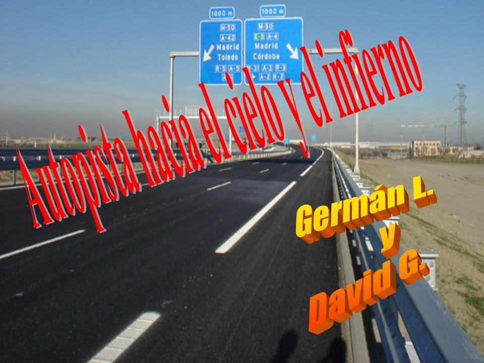 Autopista hacia el cielo y el infierno