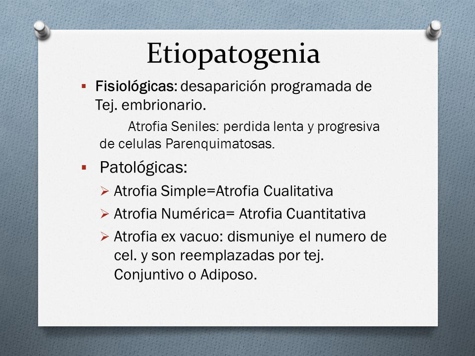 Etiopatogenia Patológicas: