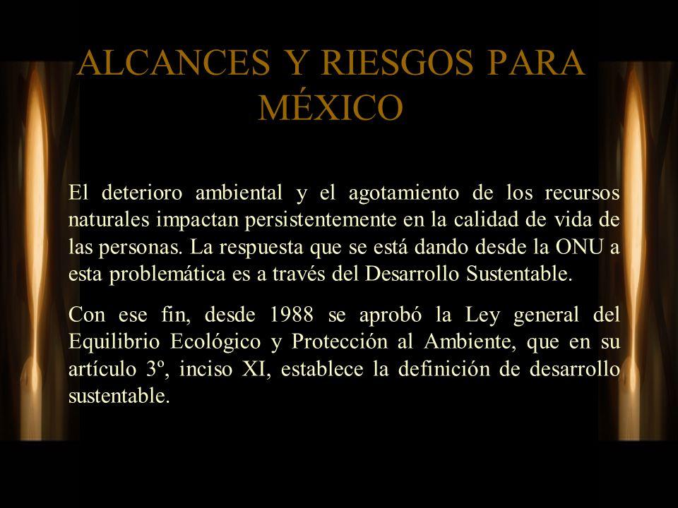 ALCANCES Y RIESGOS PARA MÉXICO