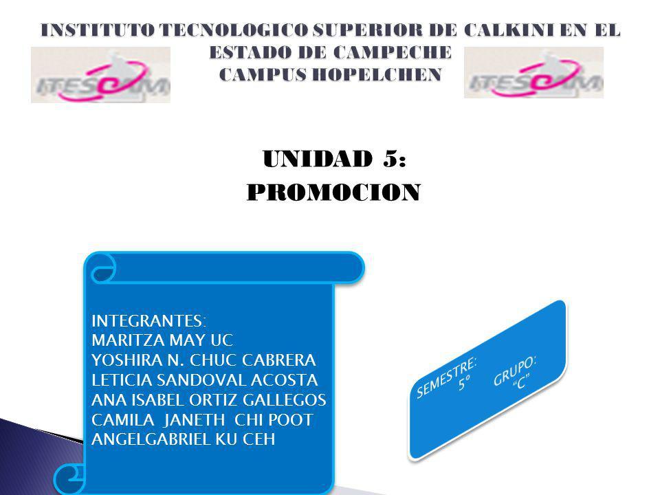 INSTITUTO TECNOLOGICO SUPERIOR DE CALKINI EN EL ESTADO DE CAMPECHE CAMPUS HOPELCHEN