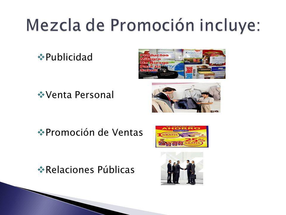 Mezcla de Promoción incluye:
