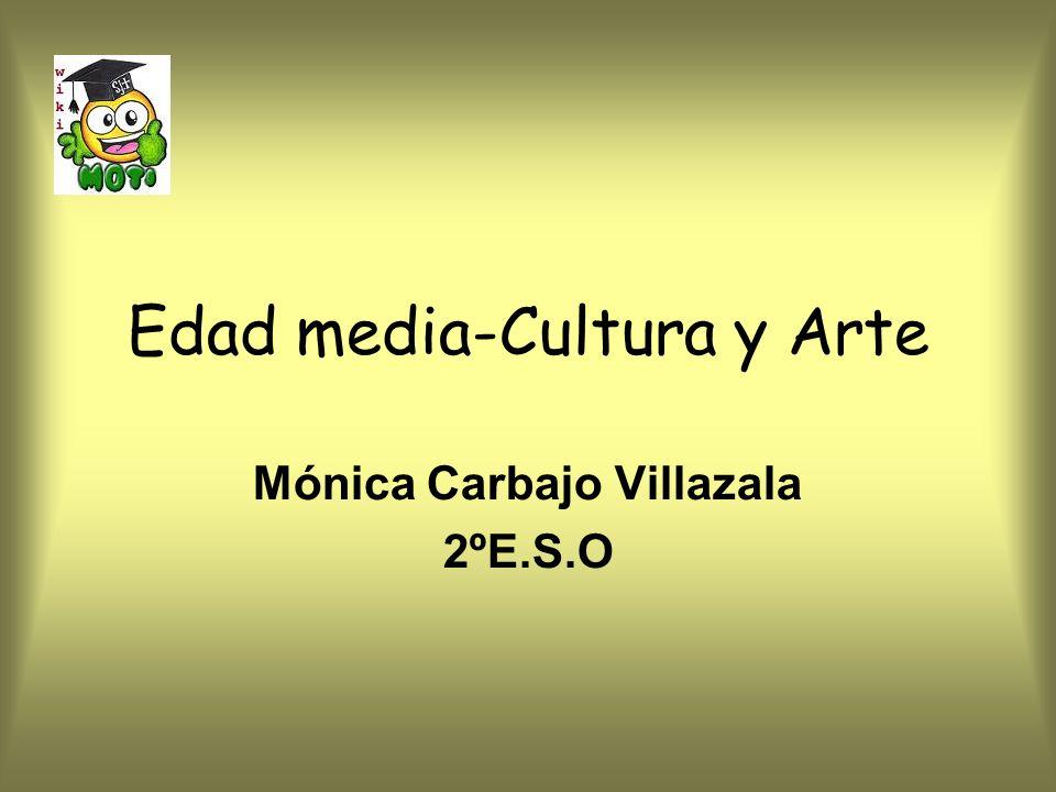 Edad media-Cultura y Arte